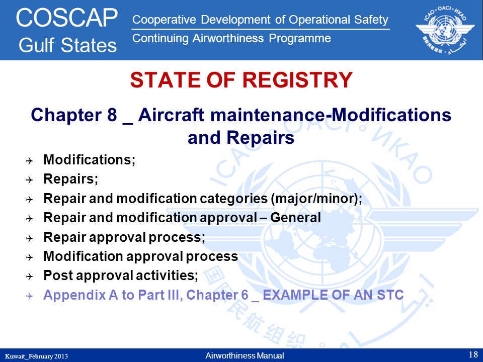 Cooperative Development of Operational Safety Continuing Airworthiness Programme COSCAP Gulf States STATE OF REGISTRY Chapter 8 _ Aircraft maintenance