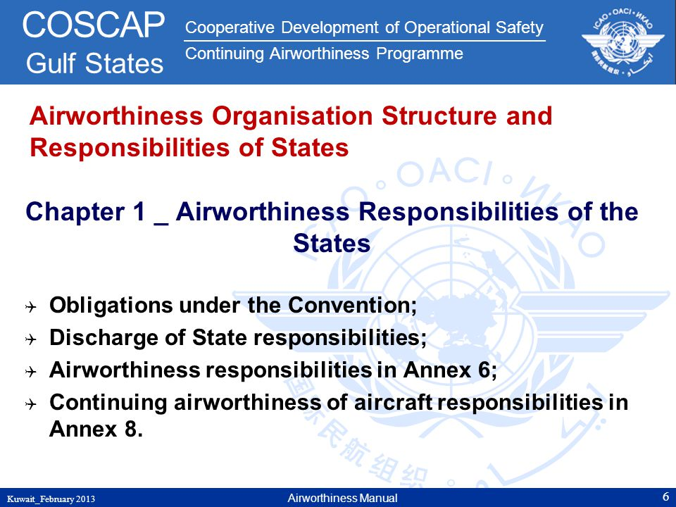 Cooperative Development of Operational Safety Continuing Airworthiness Programme COSCAP Gulf States Airworthiness Organisation Structure and Responsib