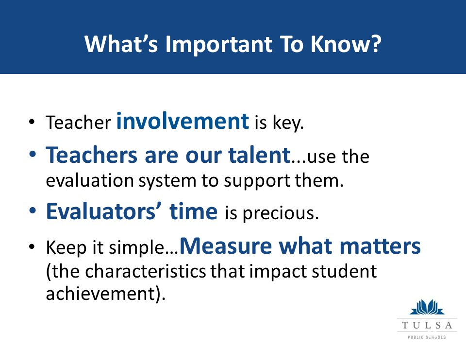 What's Important To Know. Teacher involvement is key.