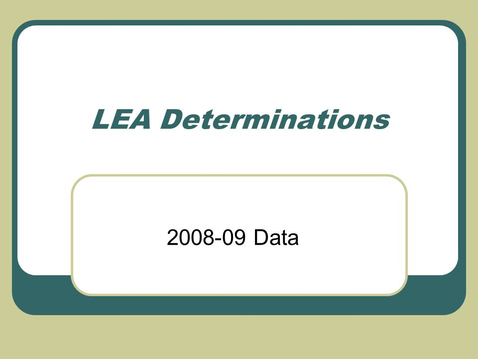 LEA Determinations 2008-09 Data