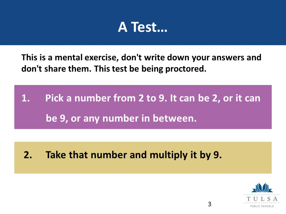 A Test… This is a mental exercise, don t write down your answers and don t share them.
