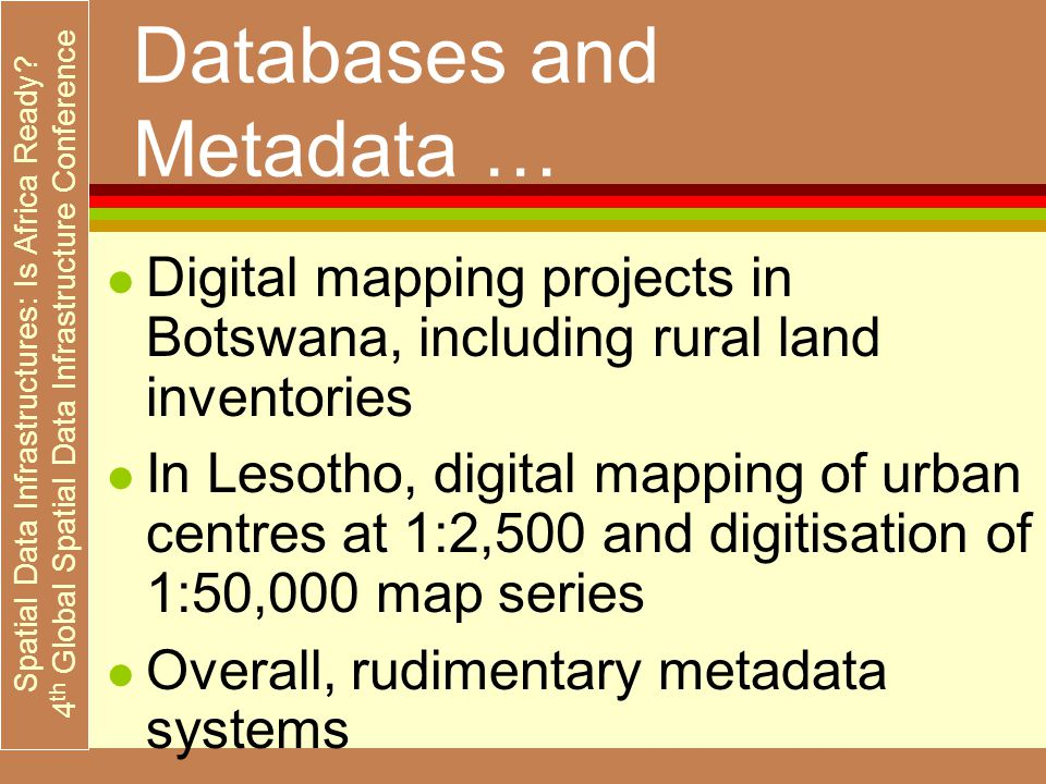 Spatial Data Infrastructures: Is Africa Ready.