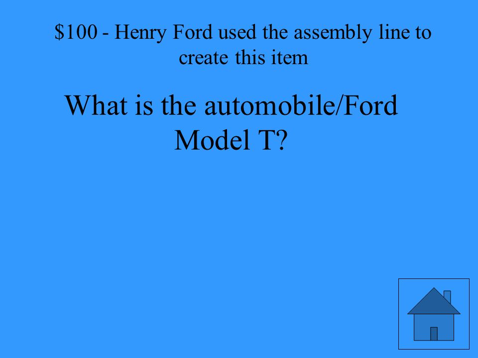 Henry Ford used the assembly line to create this item