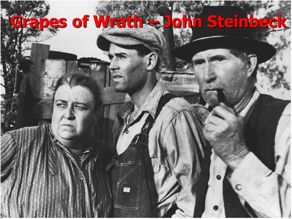Grapes of Wrath – John Steinbeck