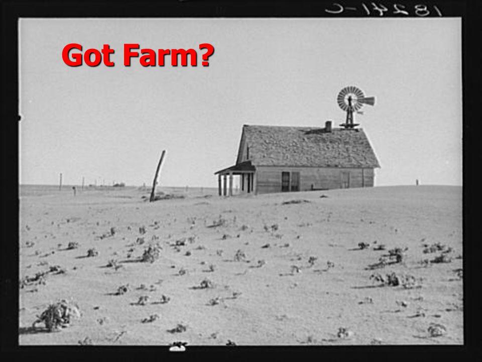 Got Farm?