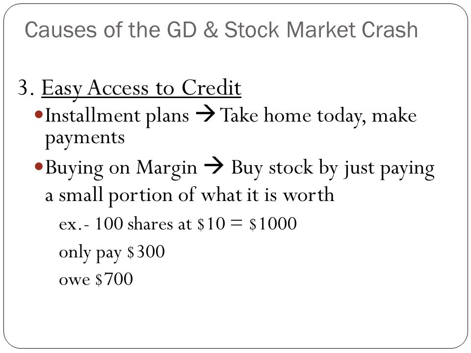 Check for Understanding Rally Robin What were the causes of the Great Depression & Stock Market Crash?