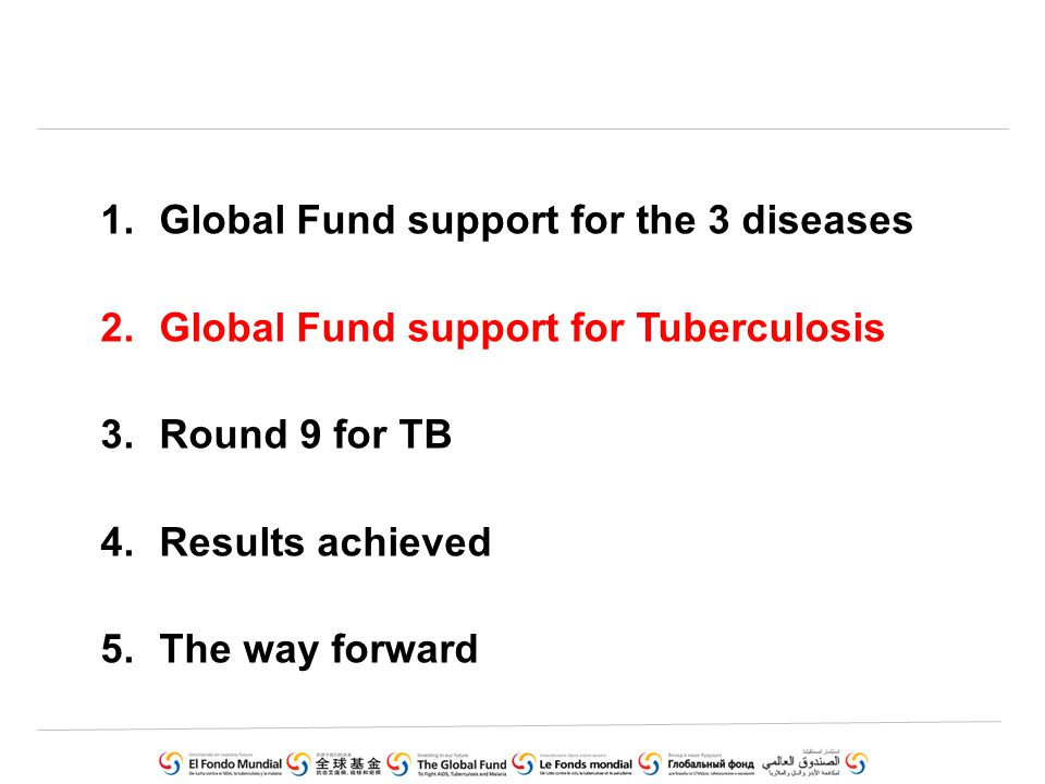 4.Increased demonstration of cost-effectiveness of tuberculosis prevalence surveys in proposals as recommended by TRP in Round 9 5.Repackaging TB messages to make it more positive and increase the focus on achievements and success stories.