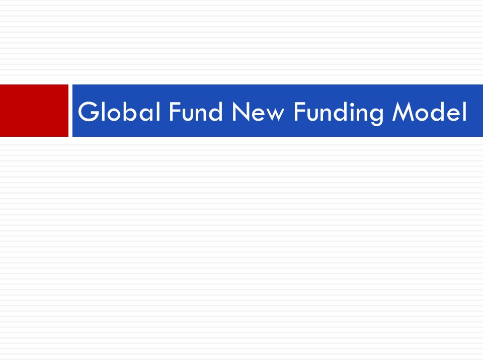 Global Fund New Funding Model