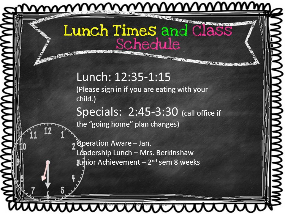 "Lunch: 12:35-1:15 (Please sign in if you are eating with your child.) Specials: 2:45-3:30 (call office if the ""going home"" plan changes) Operation Awa"