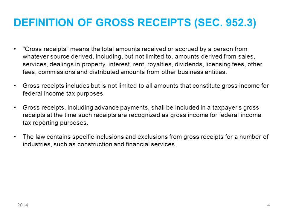 DEFINITION OF GROSS RECEIPTS (SEC.