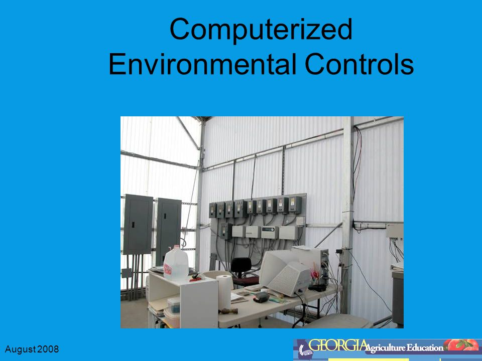 August 2008 Computerized Environmental Controls