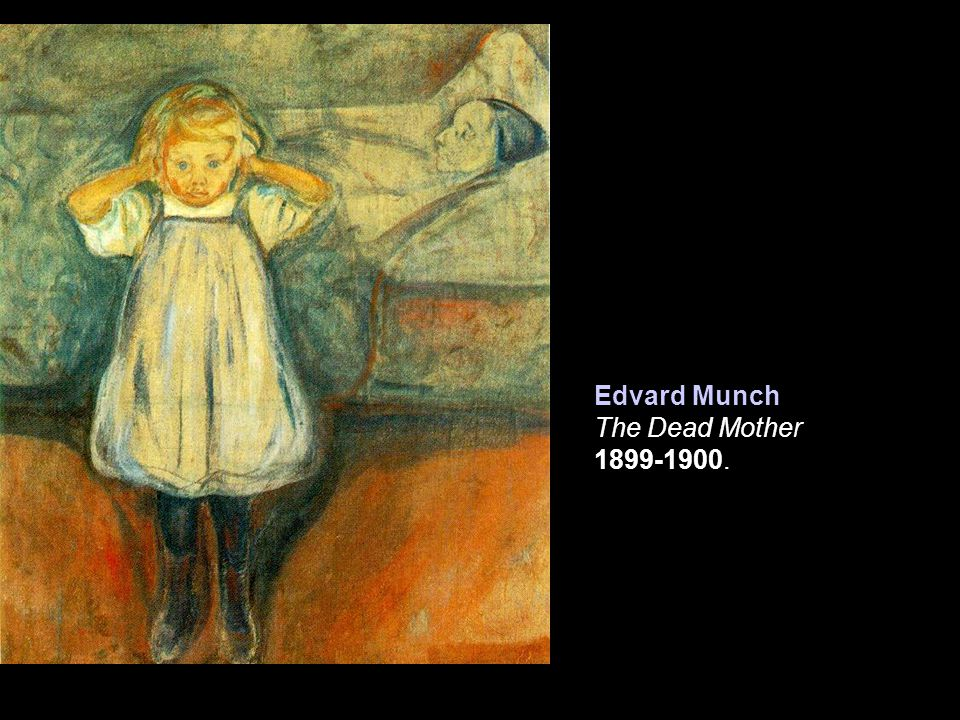 Edvard Munch The Dead Mother 1899-1900.