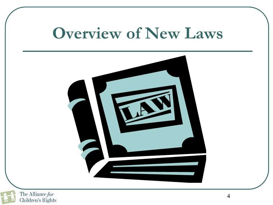 4 Overview of New Laws