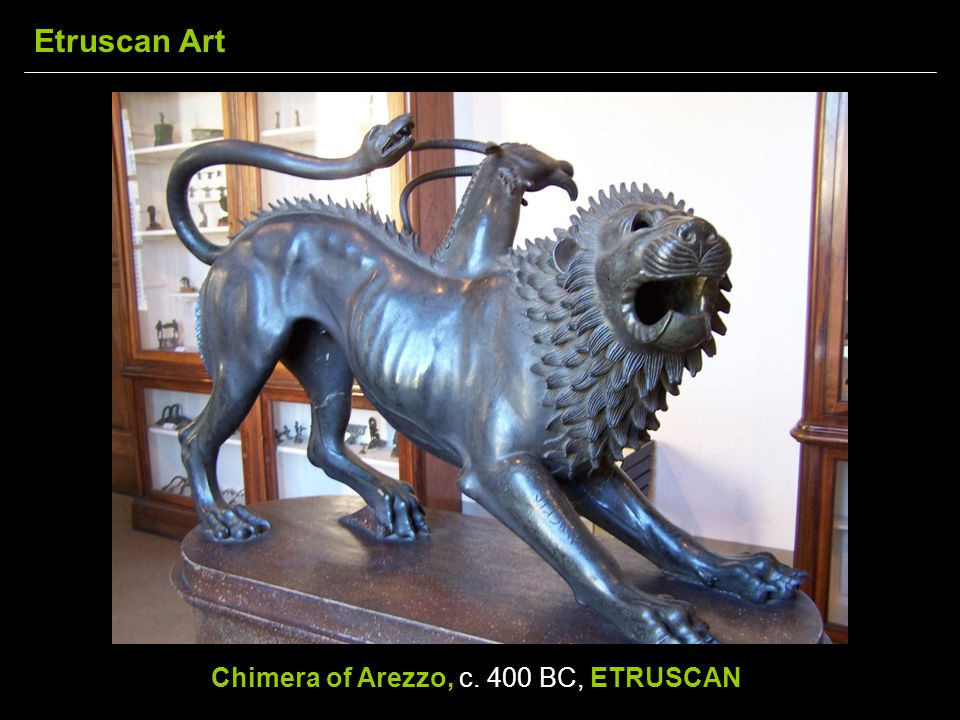 Chimera of Arezzo, c. 400 BC, ETRUSCAN Etruscan Art