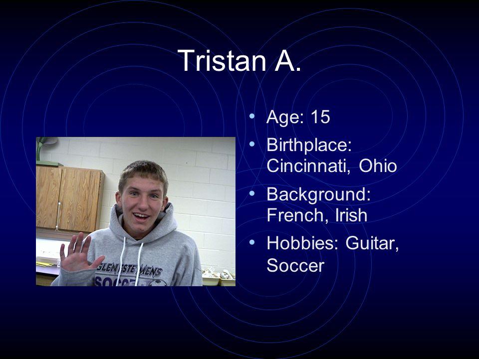 Bryan T. Age: 16 Birthplace: Cincinnati, Ohio Background: N/A Hobbies: Spinning (DJ)