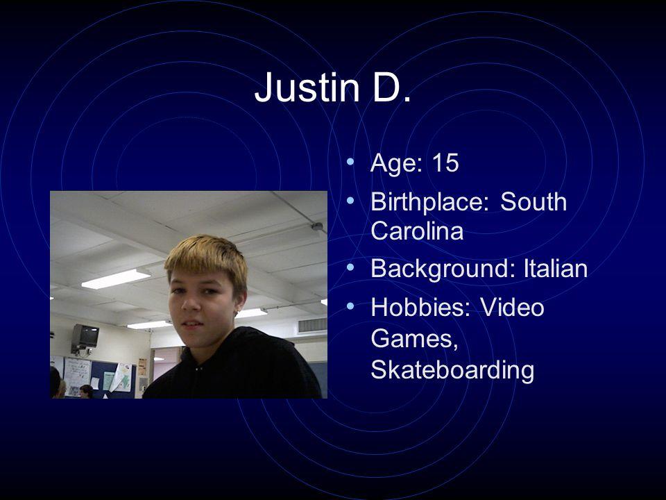 Ryan M. Age: 15 Birthplace: Cincinnati, Ohio Background: Irish Hobbies: Work, Cars