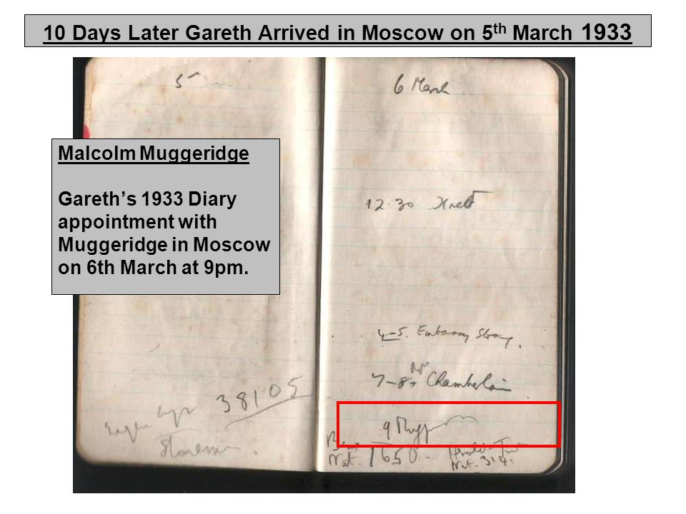 Malcolm Muggeridge Gareth's 1933 Diary appointment with Muggeridge in Moscow on 6th March at 9pm.