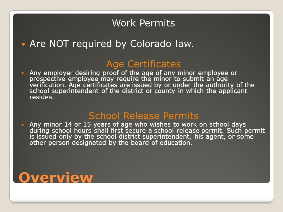 Overview Work Permits Are NOT required by Colorado law.