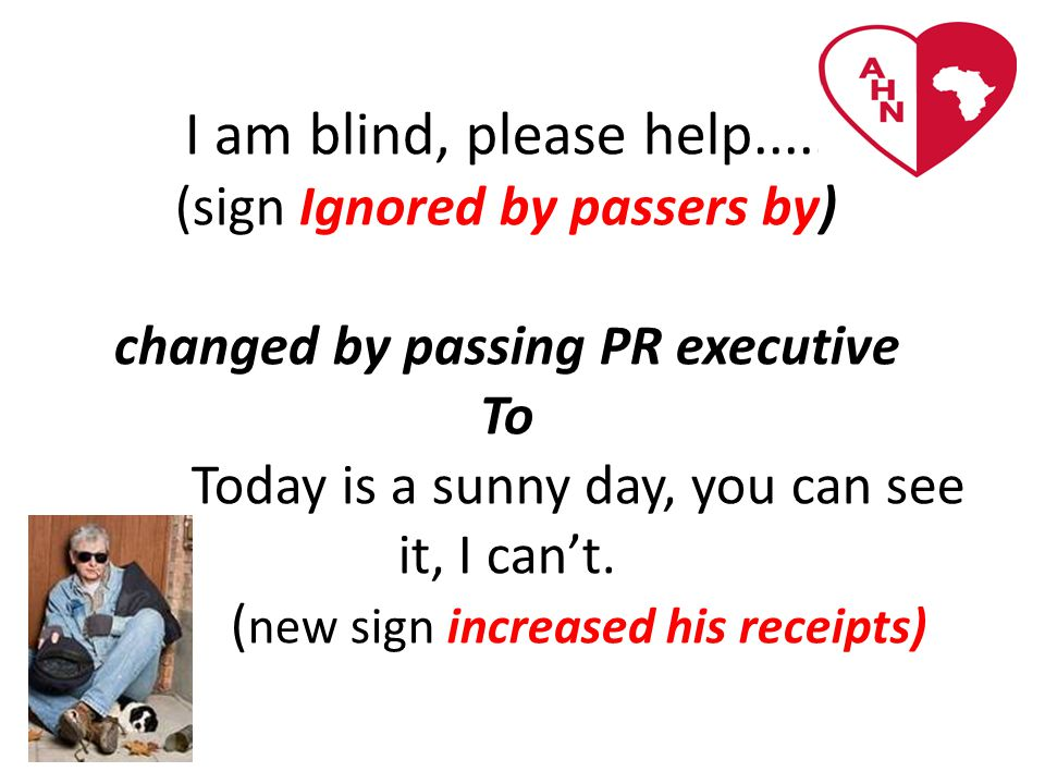 I am blind, please help.....