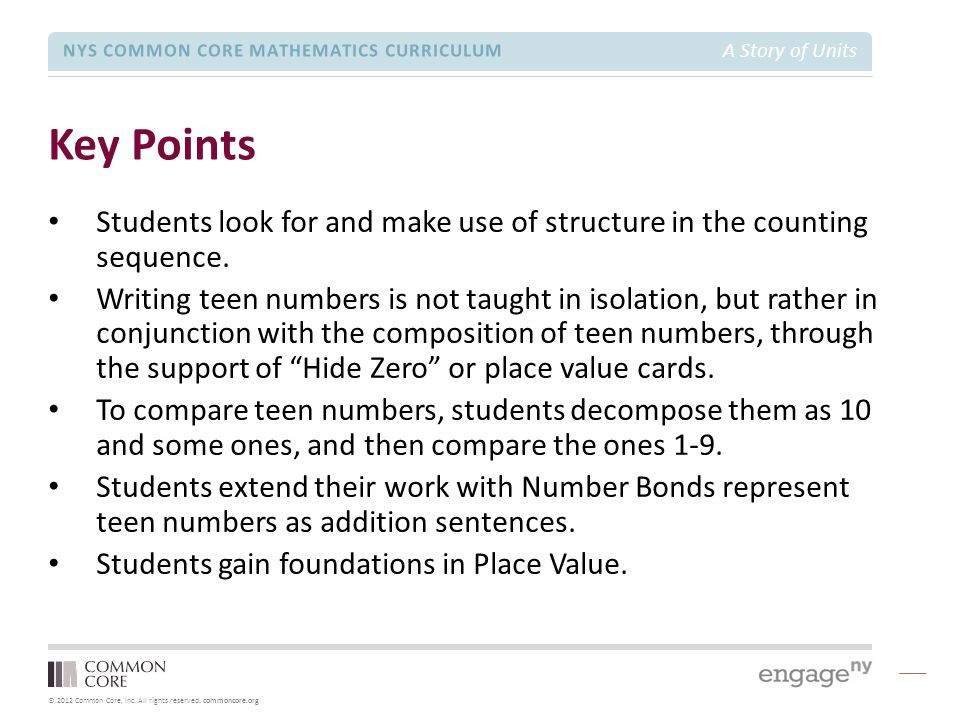 © 2012 Common Core, Inc. All rights reserved. commoncore.org NYS COMMON CORE MATHEMATICS CURRICULUM A Story of Units Key Points Students look for and