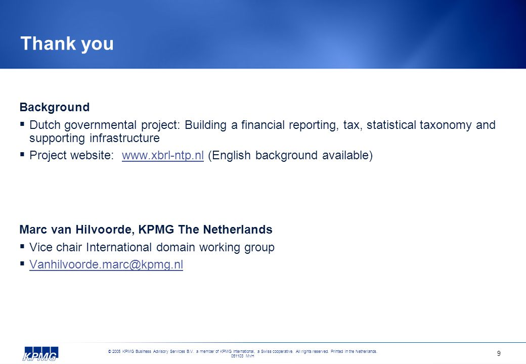 © 2005 KPMG Business Advisory Services B.V. a member of KPMG International, a Swiss cooperative.