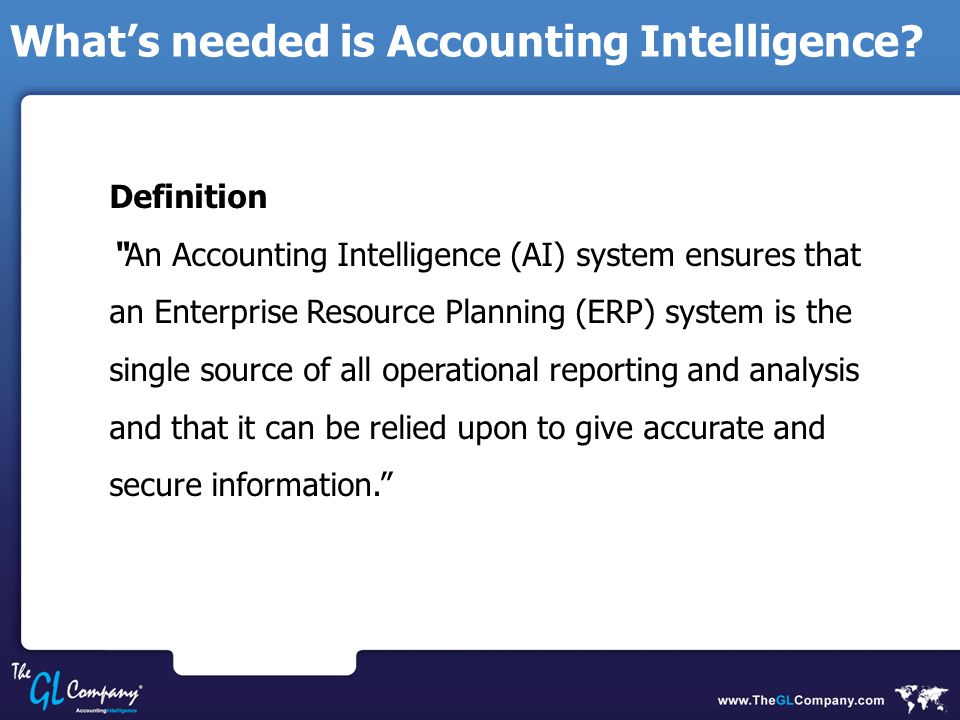 What's needed is Accounting Intelligence.