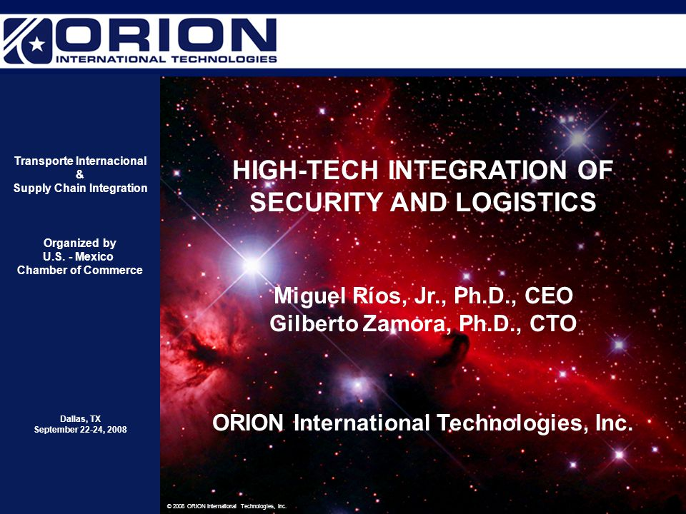 OUTLINE Perspective Integrated Security and Logistics ORION's Integration Platform ORION's Systems Integration Approach Closing Remarks PROPRIETARY ISL/TI&SCI-pg September 2008
