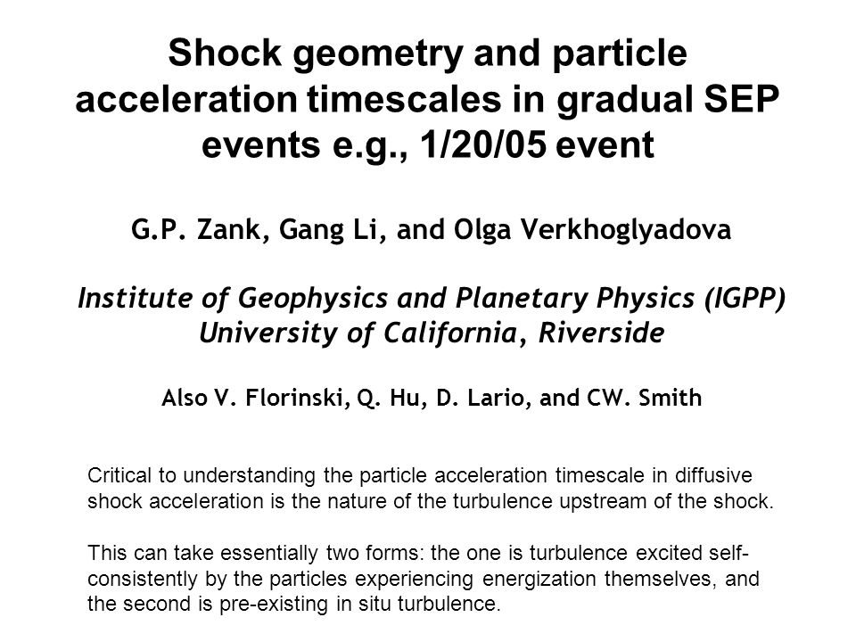 Shock geometry and particle acceleration timescales in gradual SEP events e.g., 1/20/05 event G.P.