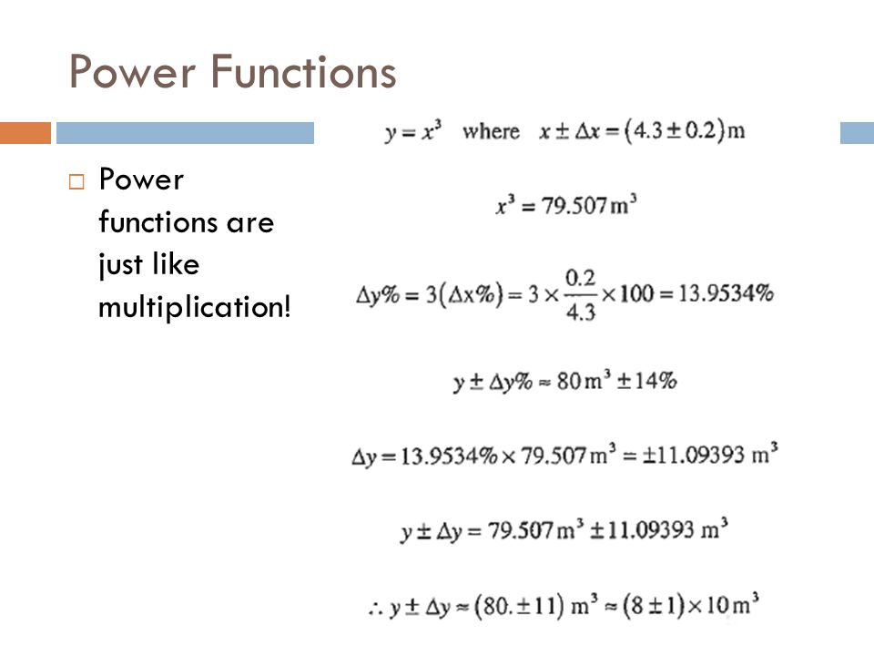 Power Functions  Power functions are just like multiplication!