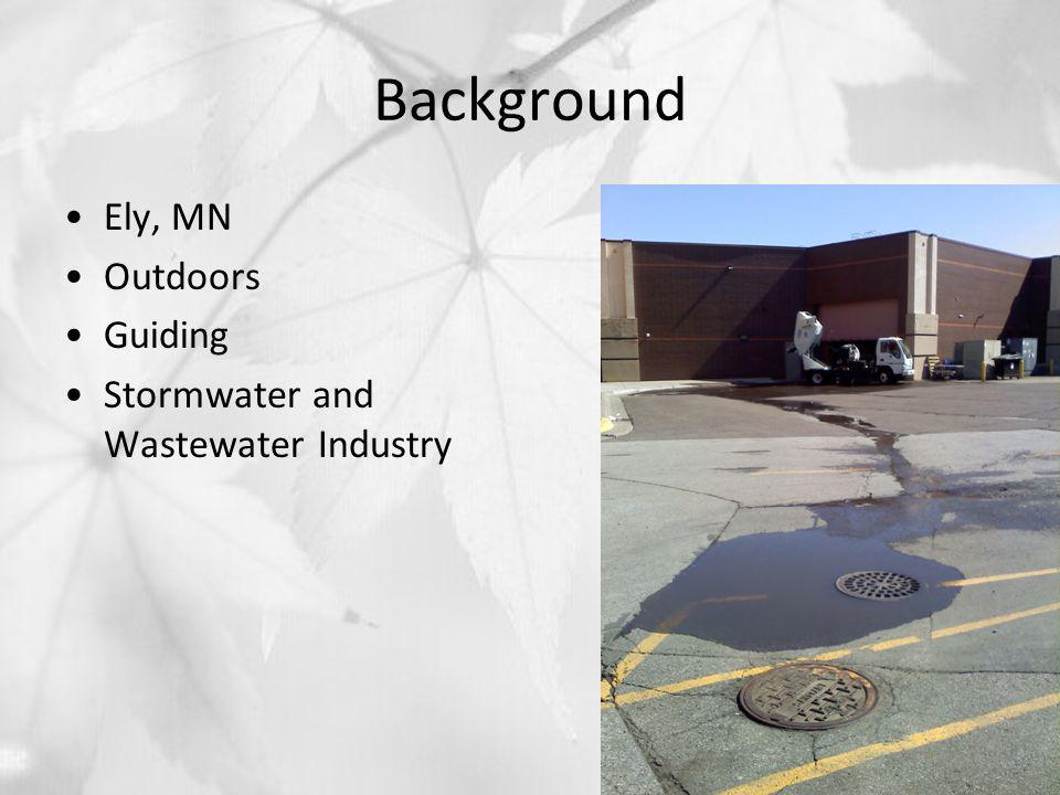 Background Ely, MN Outdoors Guiding Stormwater and Wastewater Industry