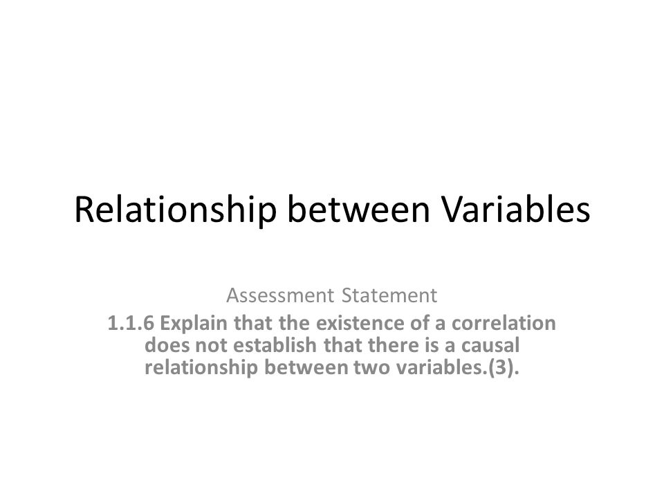 Correlation Typically in IB Biology your experiment may involve a continuous independent variable and a continuously variable dependent variable.