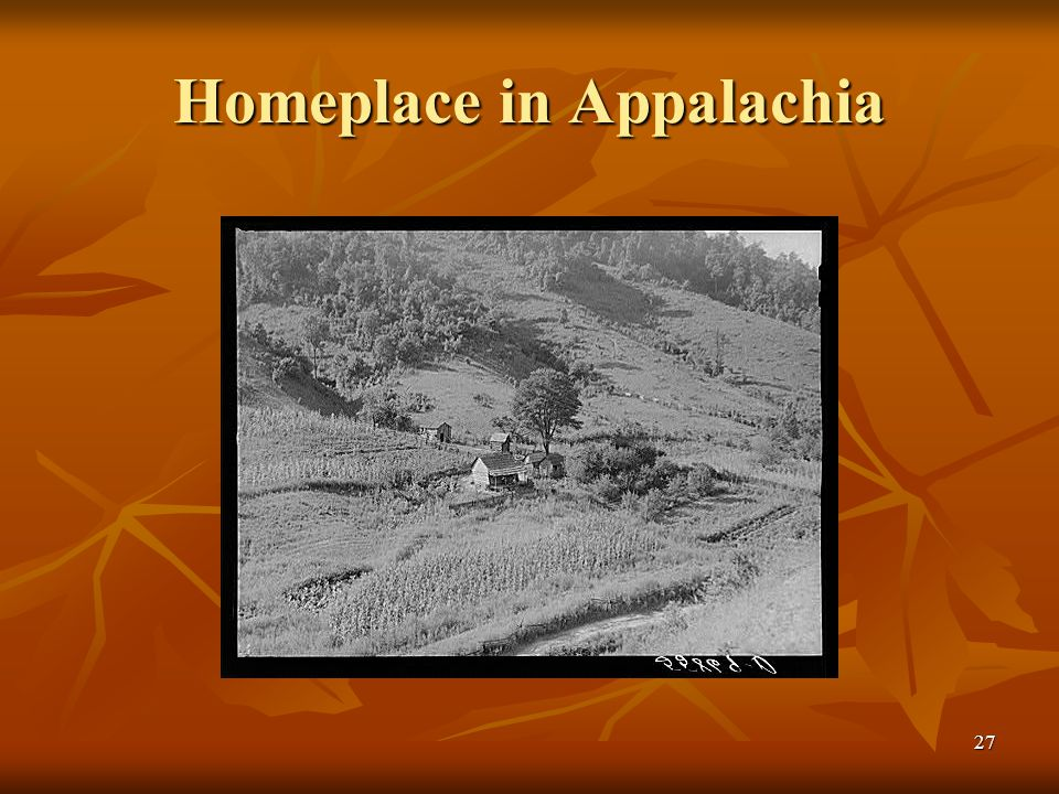 27 Homeplace in Appalachia