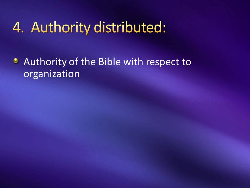 Authority of the Bible with respect to organization