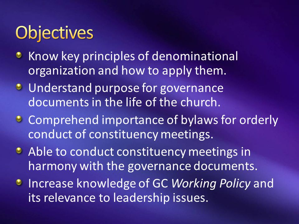 Official part of the Seventh- day Adventist Church Highest level of self- governance available Indicates organization is net contributor to global resources Officers elected by the constituency session Governance document: Constitution and bylaws—can be amended by constituency