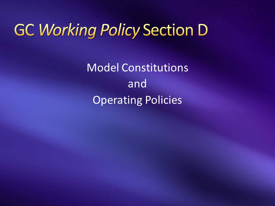 Model Constitutions and Operating Policies