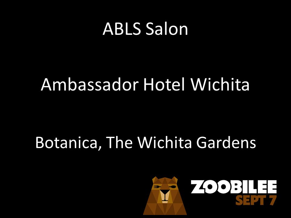 ABLS Salon Ambassador Hotel Wichita Botanica, The Wichita Gardens
