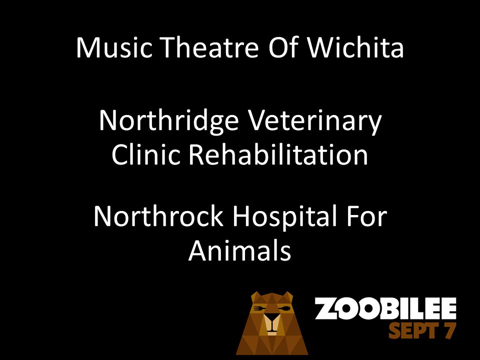 Music Theatre Of Wichita Northridge Veterinary Clinic Rehabilitation Northrock Hospital For Animals