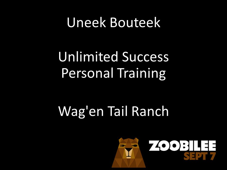 Uneek Bouteek Unlimited Success Personal Training Wag en Tail Ranch