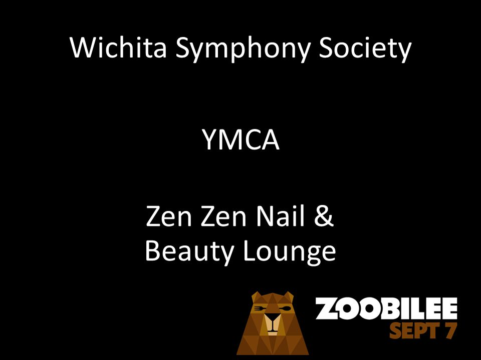 Wichita Symphony Society YMCA Zen Zen Nail & Beauty Lounge