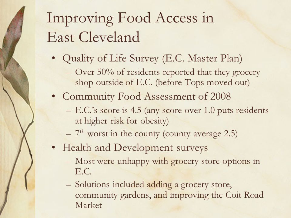 Improving Food Access in East Cleveland Quality of Life Survey (E.C.