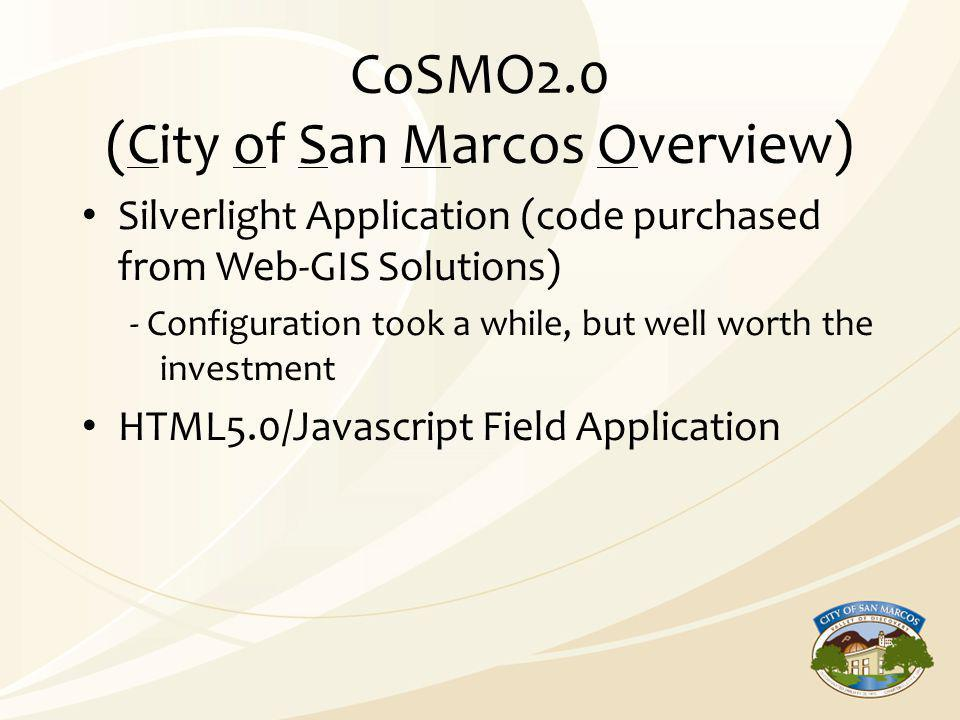CoSMO2.0 (City of San Marcos Overview) Silverlight Application (code purchased from Web-GIS Solutions) - Configuration took a while, but well worth th