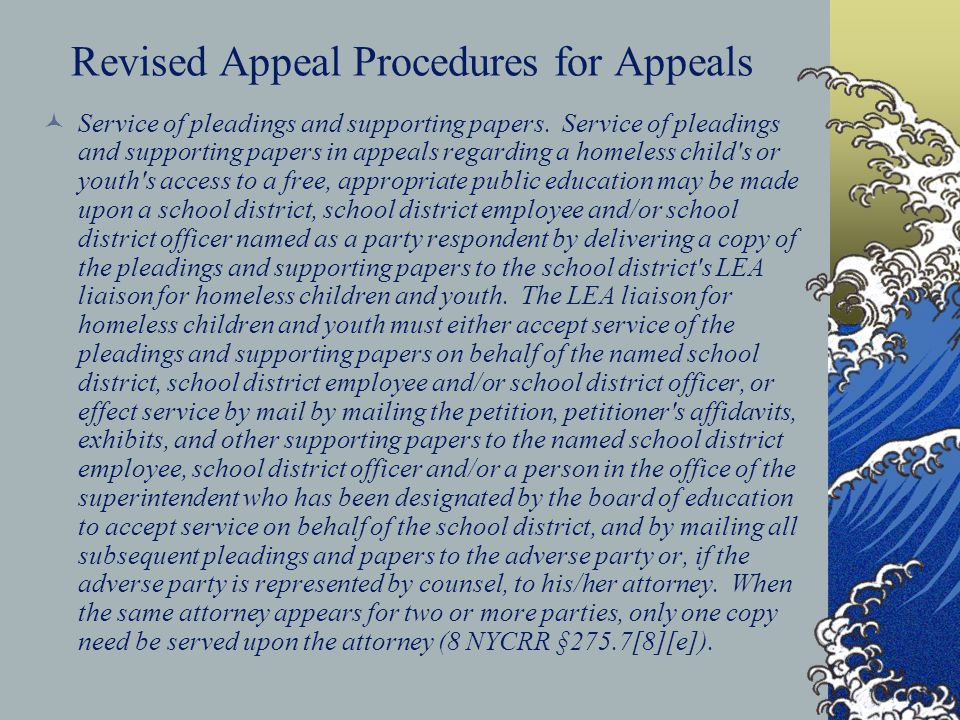 Revised Appeal Procedures for Appeals Service of pleadings and supporting papers. Service of pleadings and supporting papers in appeals regarding a ho