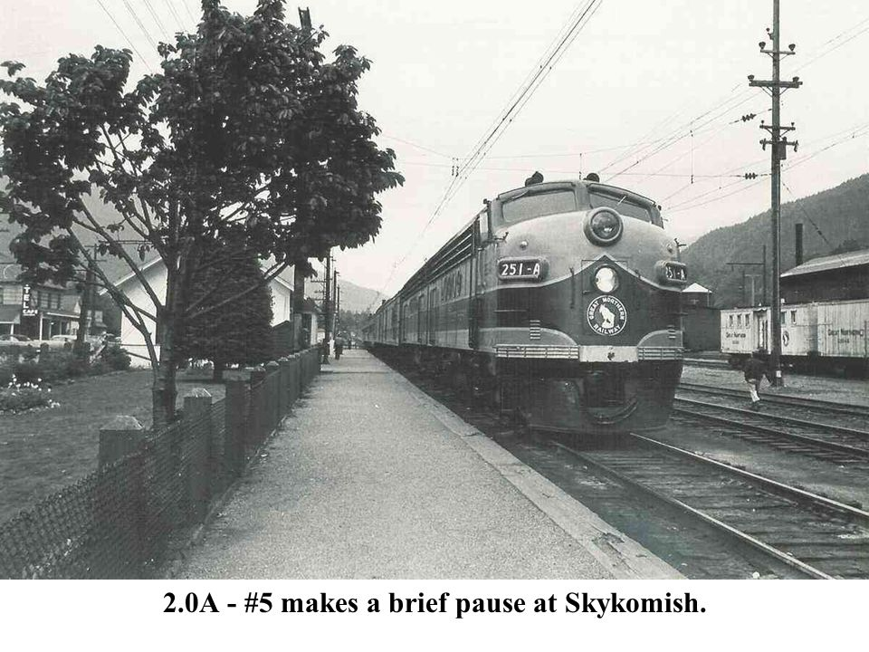 2.0A - #5 makes a brief pause at Skykomish.