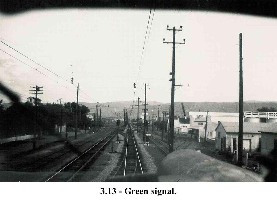 3.13 - Green signal.