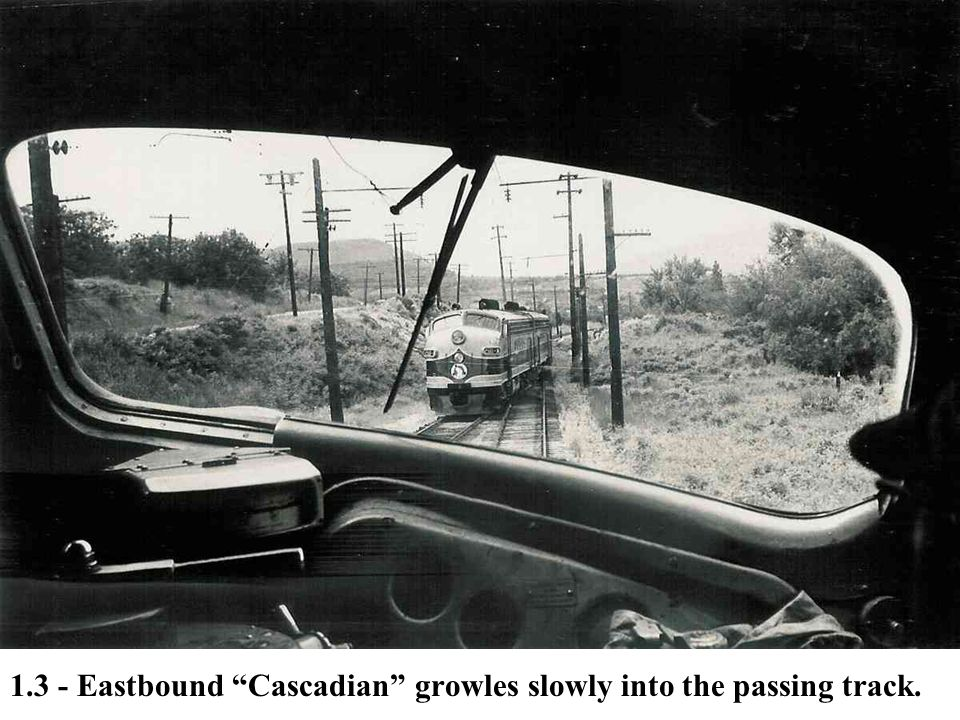 """1.3 - Eastbound """"Cascadian"""" growles slowly into the passing track."""
