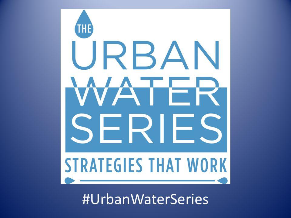 #UrbanWaterSeries