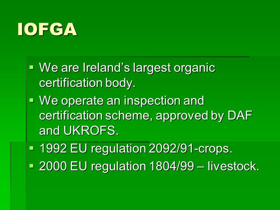 IOFGA  We are Ireland's largest organic certification body.
