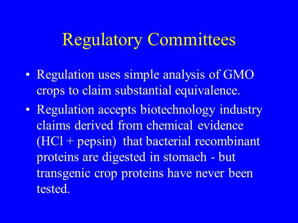 Regulatory Committees Regulation uses simple analysis of GMO crops to claim substantial equivalence.
