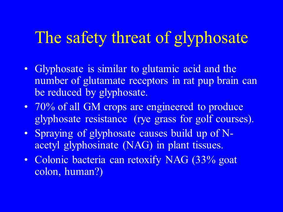 Glyphosate toxicity Overdose produces respiratory distress, fits eventually coma.