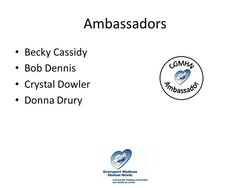 Ambassadors Becky Cassidy Bob Dennis Crystal Dowler Donna Drury
